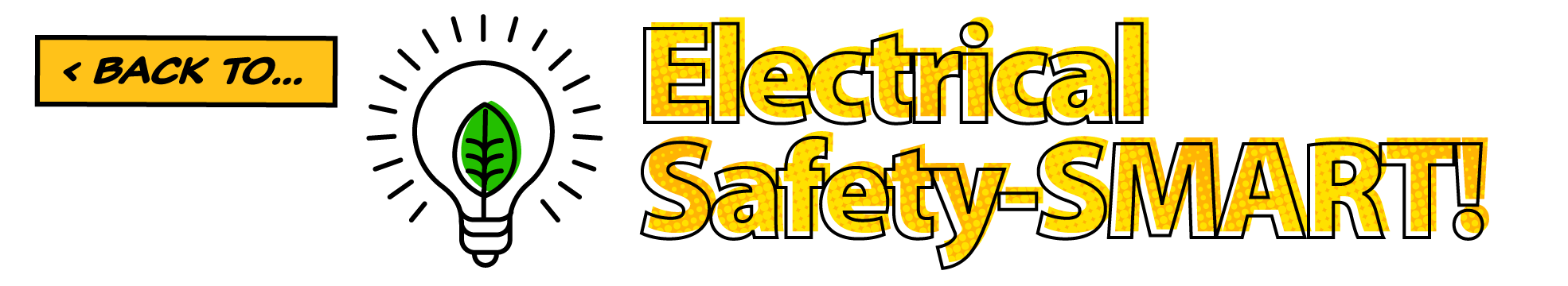 Back to… Electrical Safety-SMART!